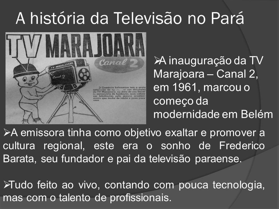 A história da Televisão no Pará