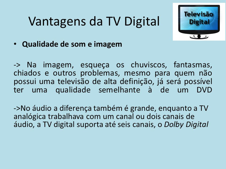 Vantagens da TV Digital