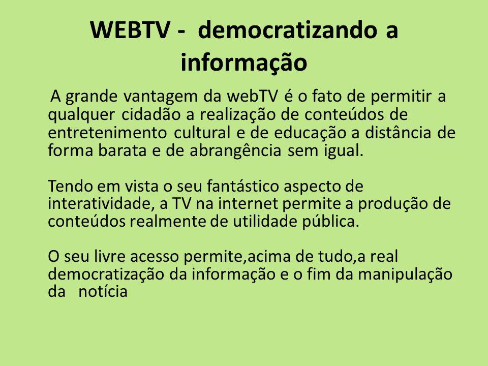 WEBTV - democratizando a informação