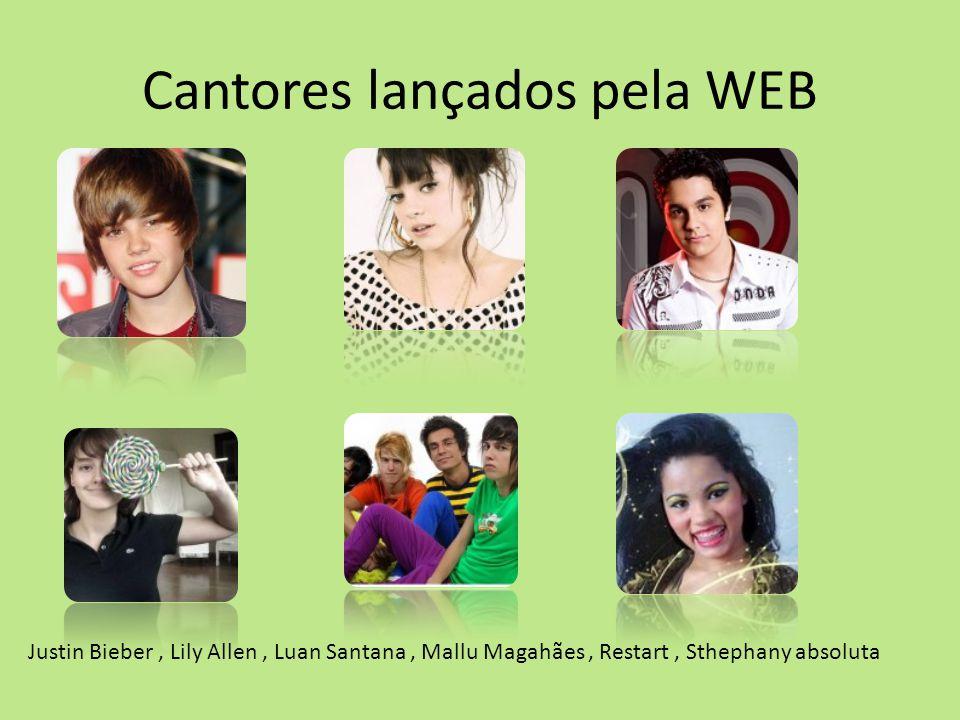Cantores lançados pela WEB