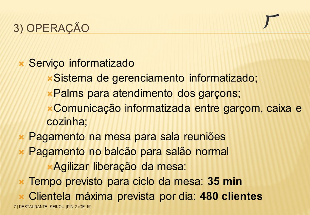 Serviço informatizado Sistema de gerenciamento informatizado;