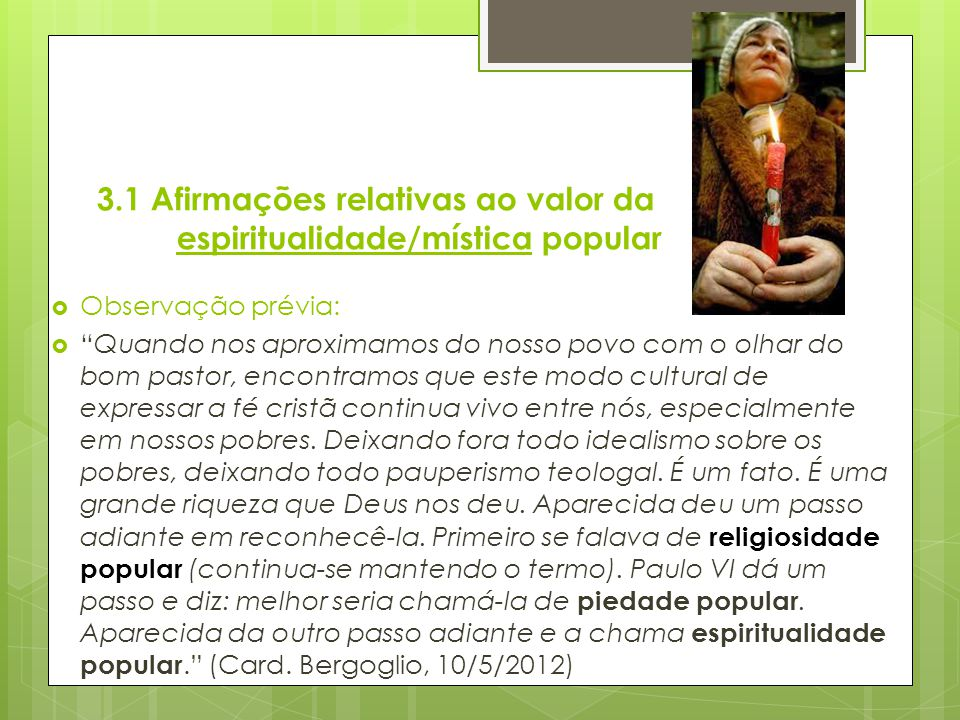 3.1 Afirmações relativas ao valor da espiritualidade/mística popular