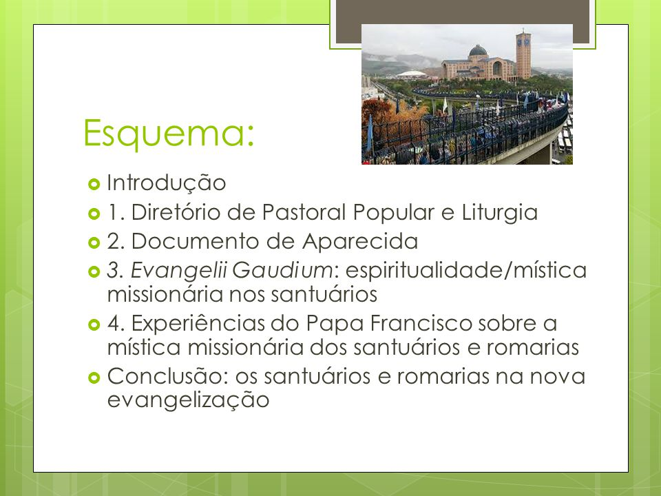 Esquema: Introdução 1. Diretório de Pastoral Popular e Liturgia