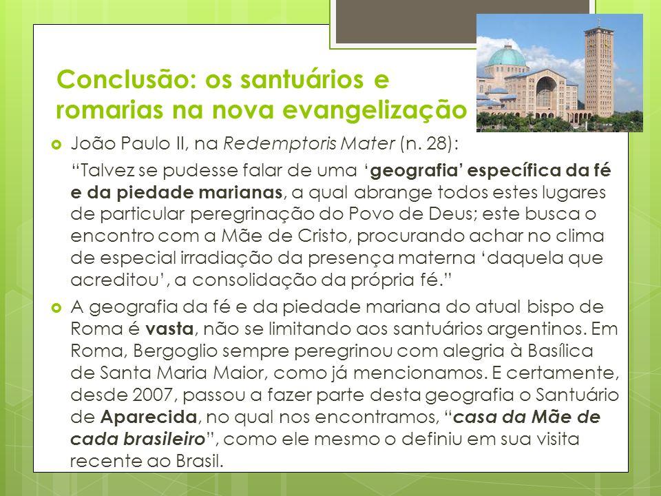 Conclusão: os santuários e romarias na nova evangelização
