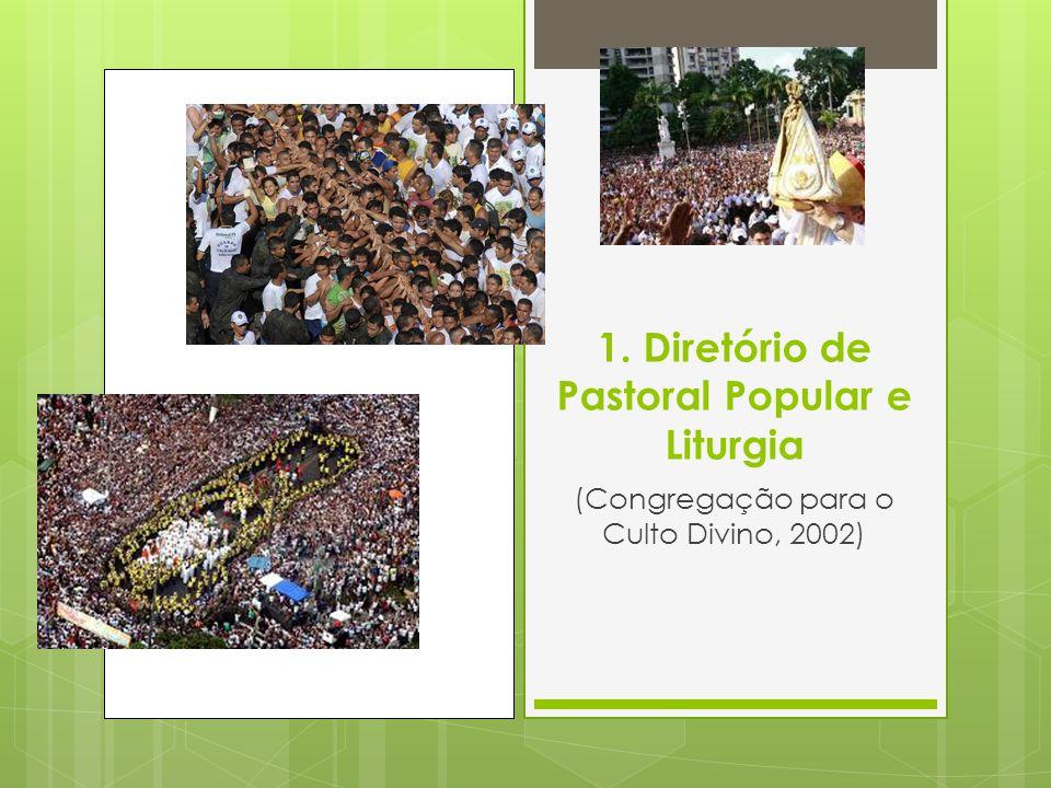 1. Diretório de Pastoral Popular e Liturgia