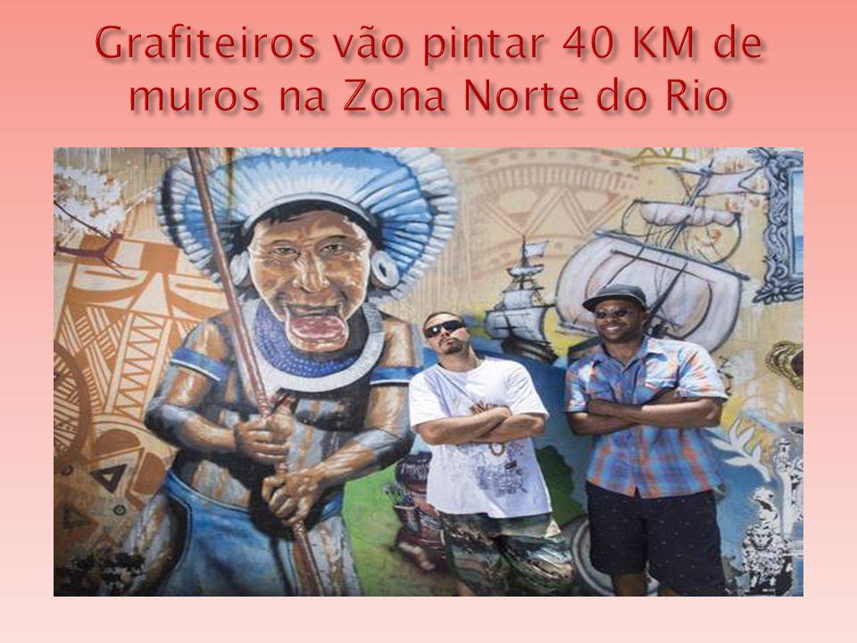 Grafiteiros vão pintar 40 KM de muros na Zona Norte do Rio