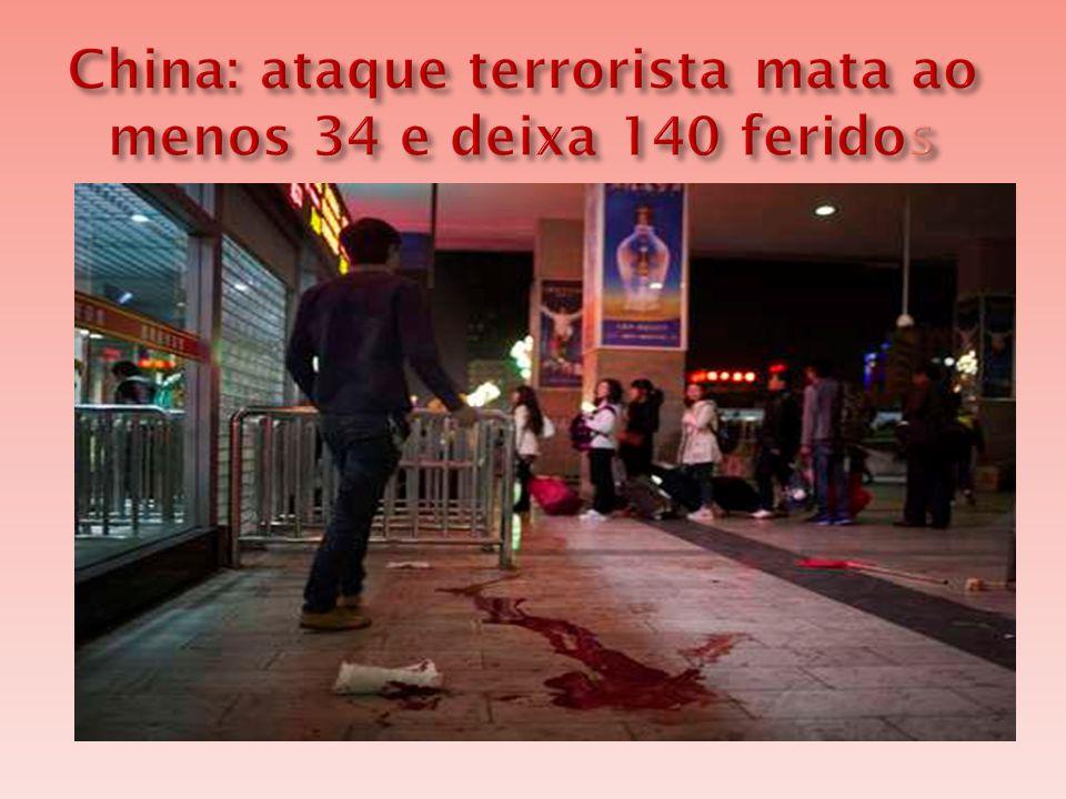 China: ataque terrorista mata ao menos 34 e deixa 140 feridos