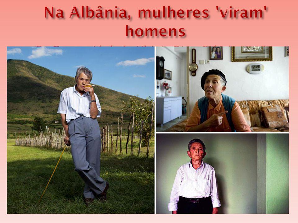 Na Albânia, mulheres viram homens