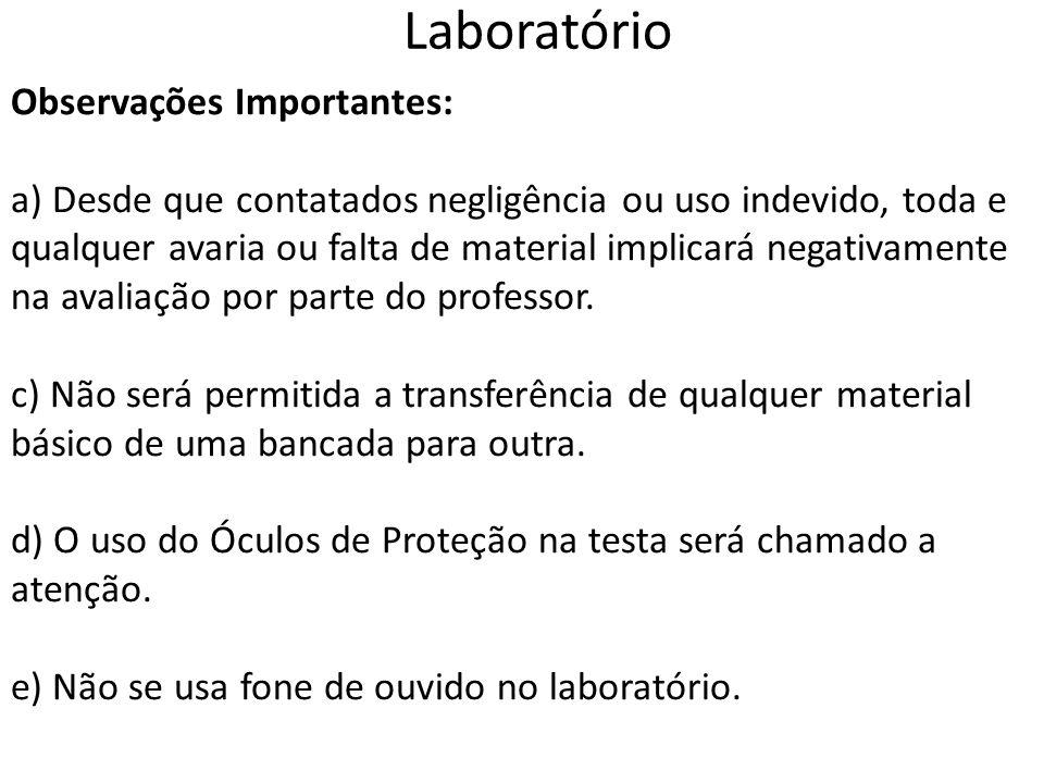 Laboratório Observações Importantes: