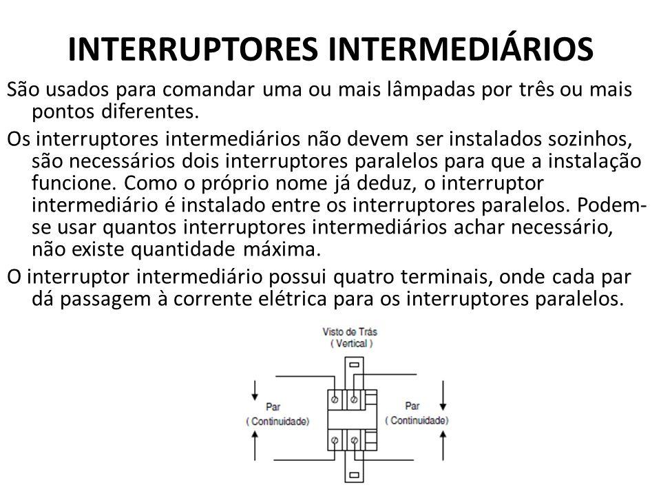 INTERRUPTORES INTERMEDIÁRIOS