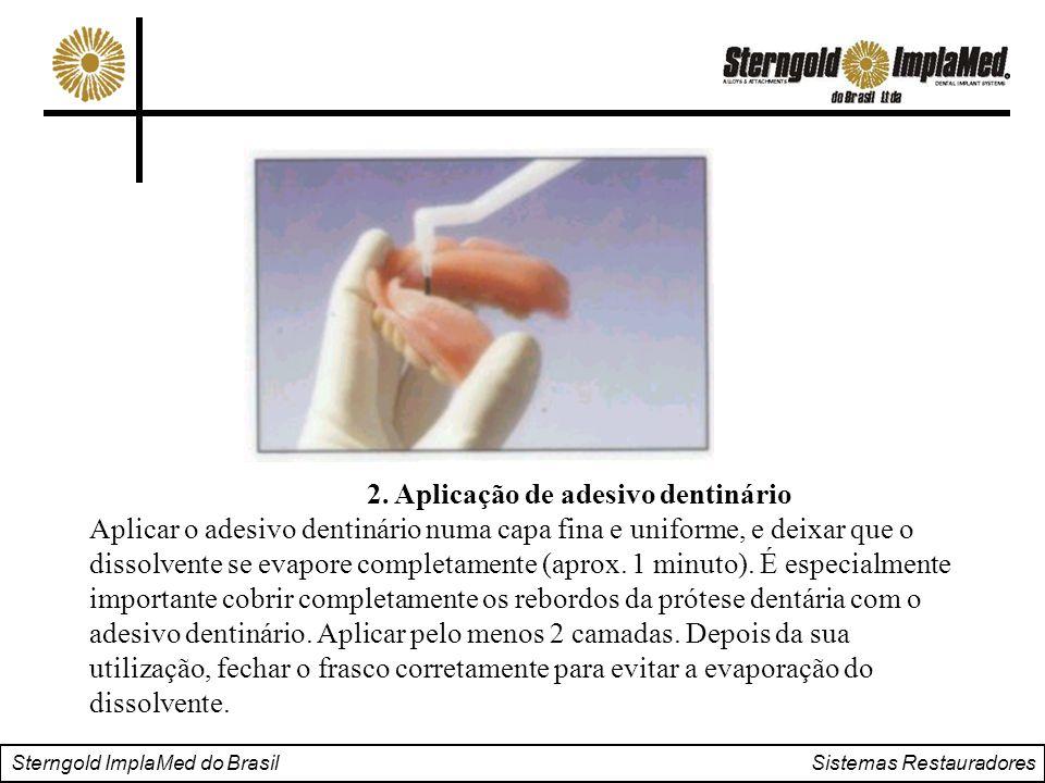 2. Aplicação de adesivo dentinário