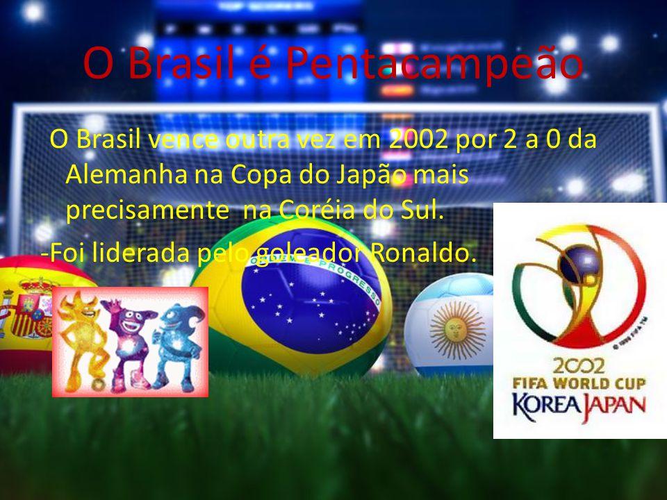 O Brasil é Pentacampeão