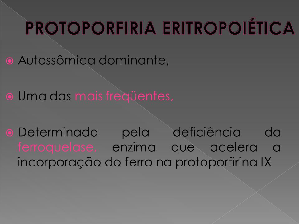 PROTOPORFIRIA ERITROPOIÉTICA