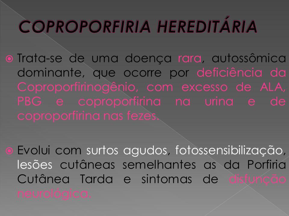 COPROPORFIRIA HEREDITÁRIA