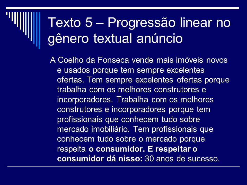 Texto 5 – Progressão linear no gênero textual anúncio