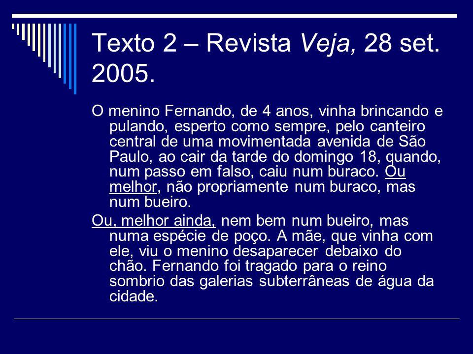 Texto 2 – Revista Veja, 28 set. 2005.