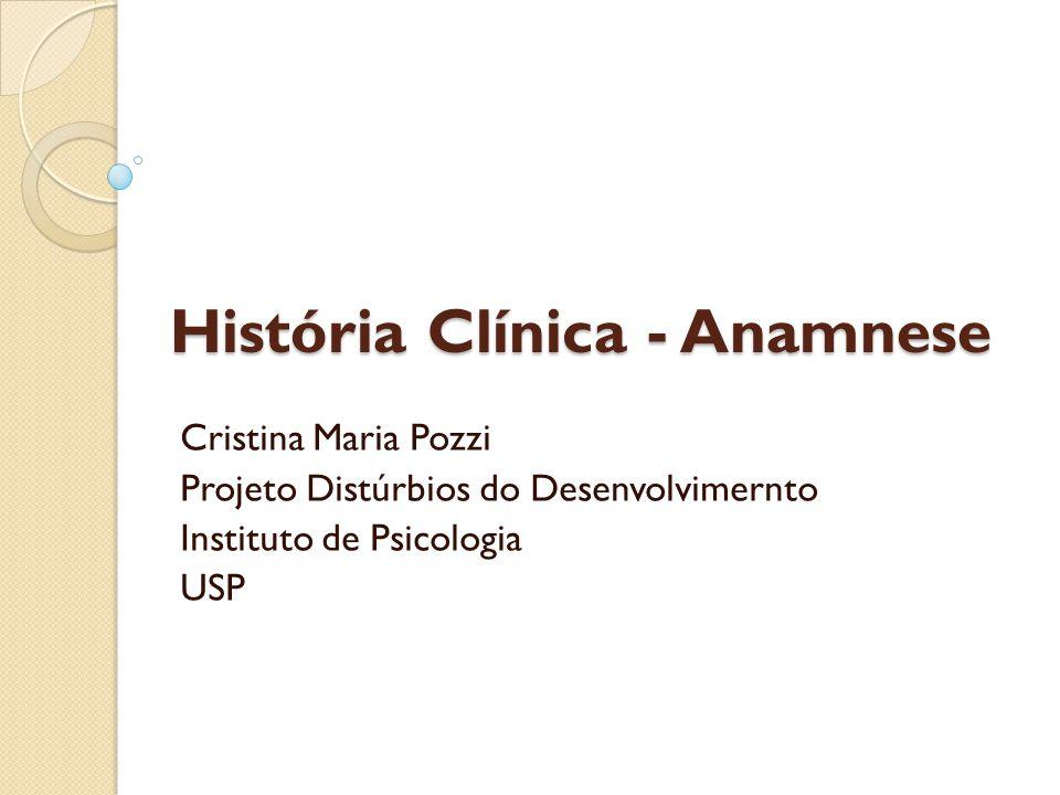 História Clínica - Anamnese