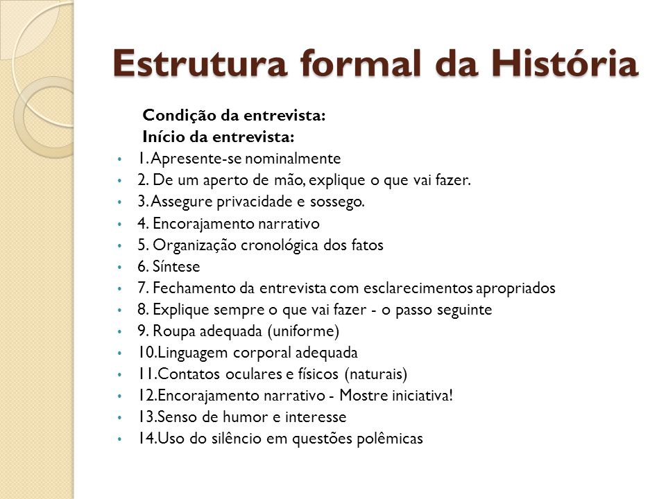 Estrutura formal da História