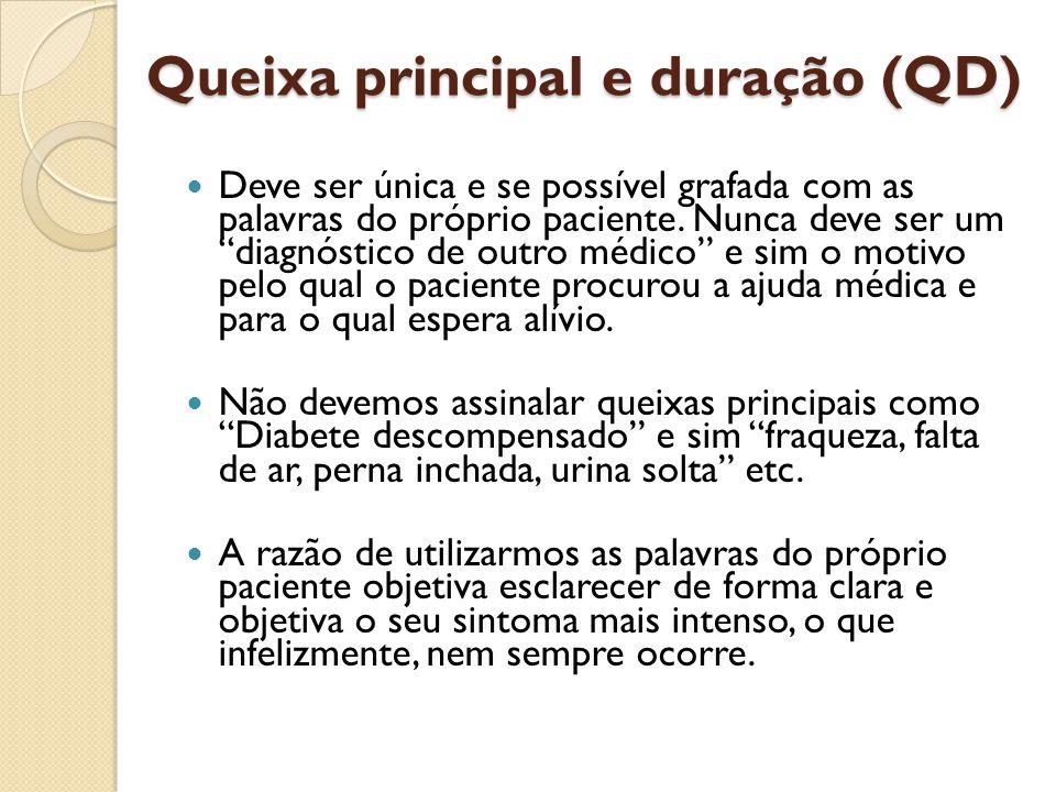 Queixa principal e duração (QD)