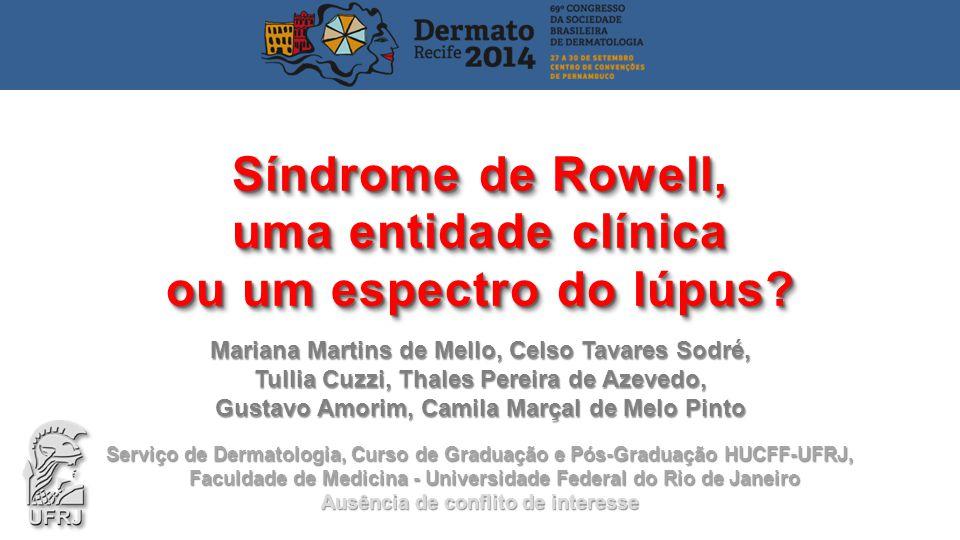 Síndrome de Rowell, uma entidade clínica ou um espectro do lúpus