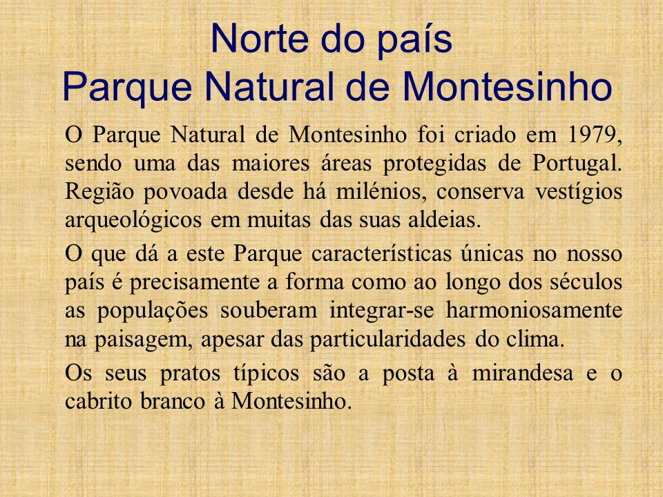 Norte do país Parque Natural de Montesinho