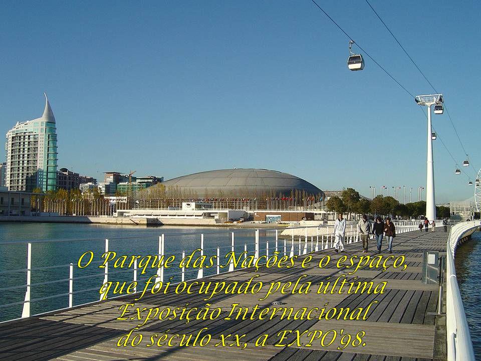 O Parque das Nações é o espaço, que foi ocupado pela última