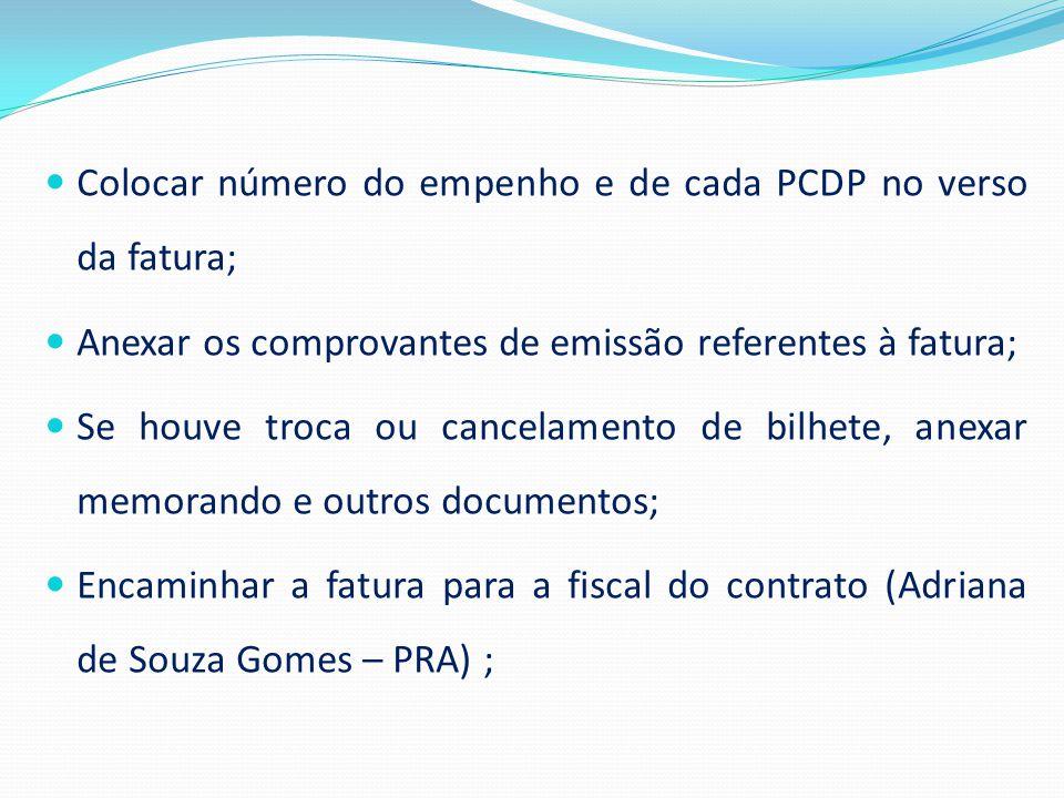 Colocar número do empenho e de cada PCDP no verso da fatura;