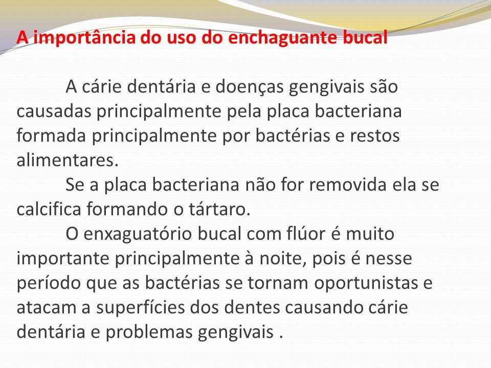 A importância do uso do enchaguante bucal