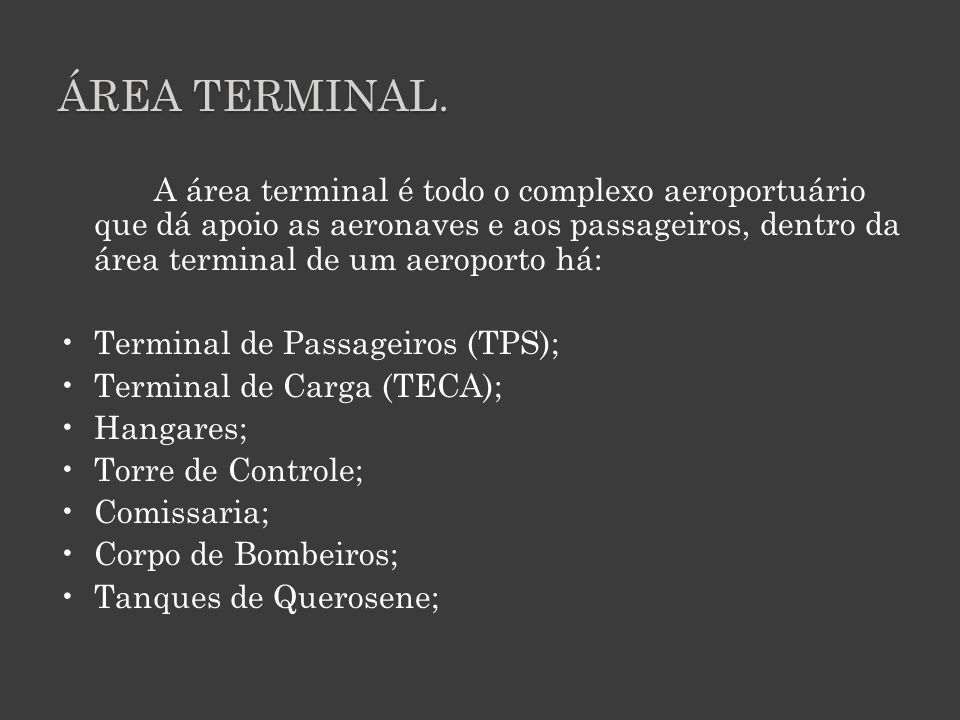 Área terminal.