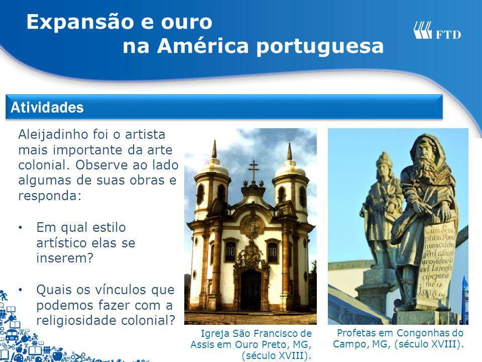 Expansão e ouro na América portuguesa Atividades