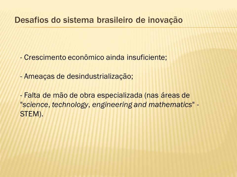 Desafios do sistema brasileiro de inovação