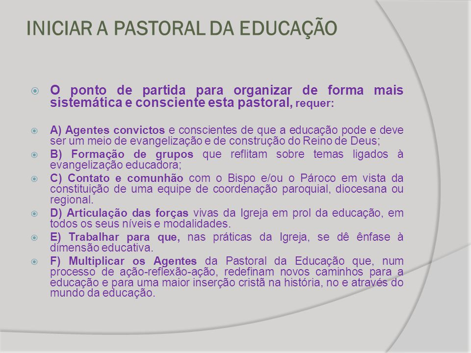INICIAR A PASTORAL DA EDUCAÇÃO