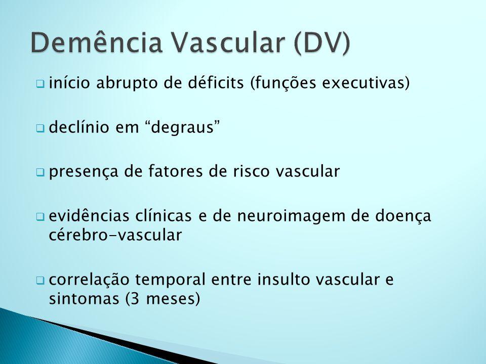 Demência Vascular (DV)