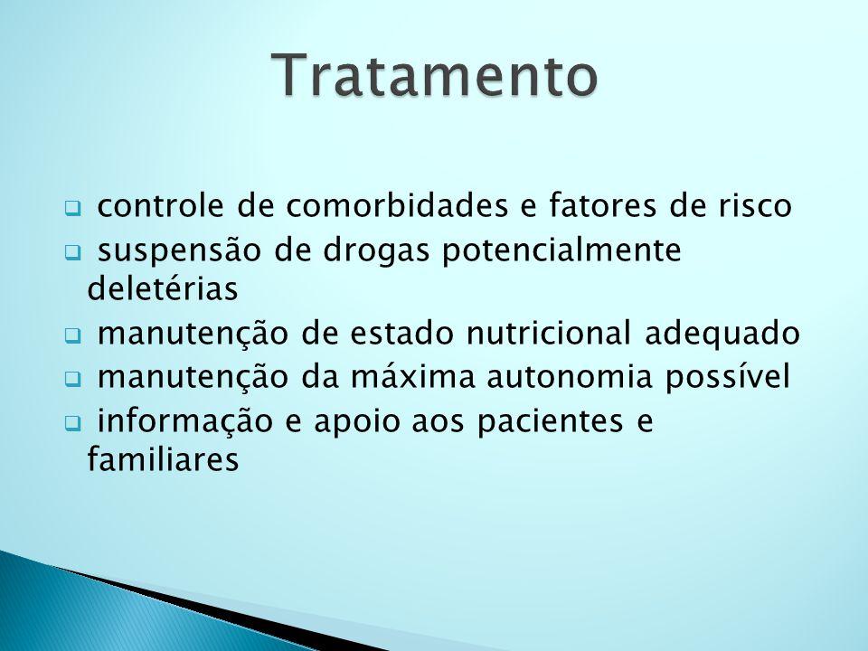Tratamento controle de comorbidades e fatores de risco