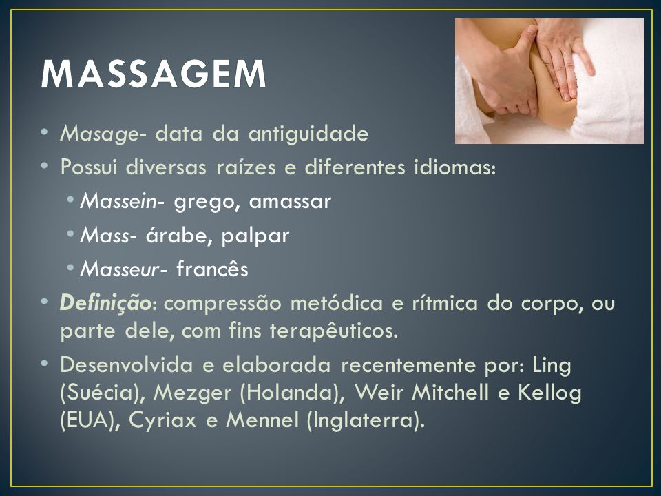 MASSAGEM Masage- data da antiguidade
