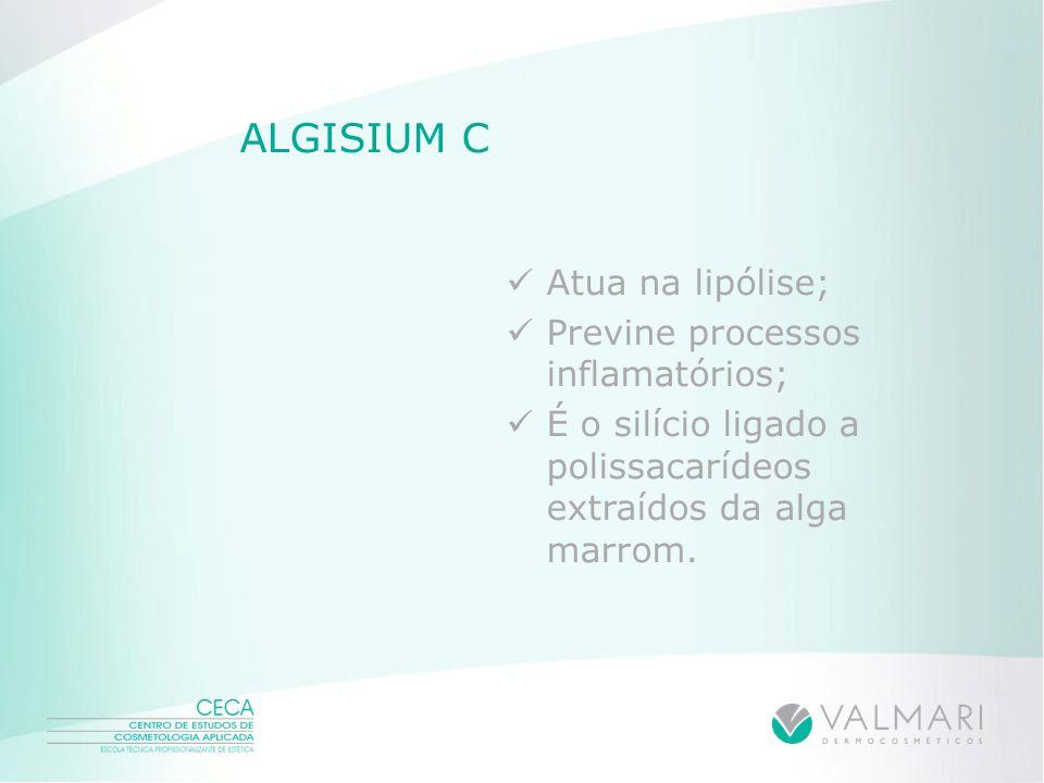 ALGISIUM C Atua na lipólise; Previne processos inflamatórios;