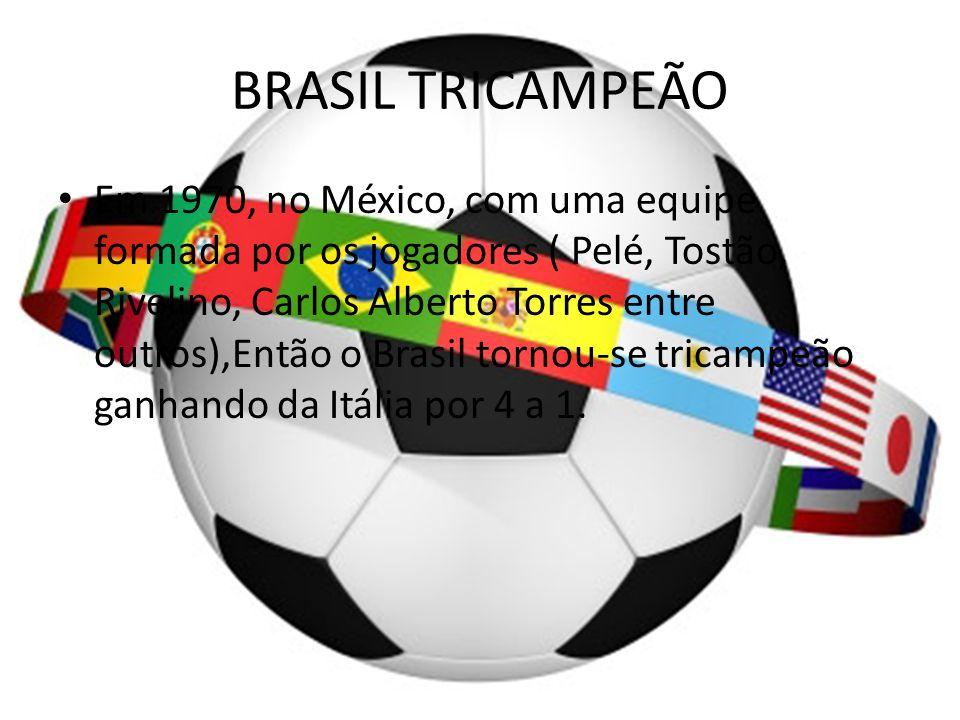BRASIL TRICAMPEÃO
