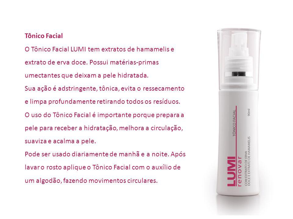Tônico Facial O Tônico Facial LUMI tem extratos de hamamelis e extrato de erva doce. Possui matérias-primas umectantes que deixam a pele hidratada.