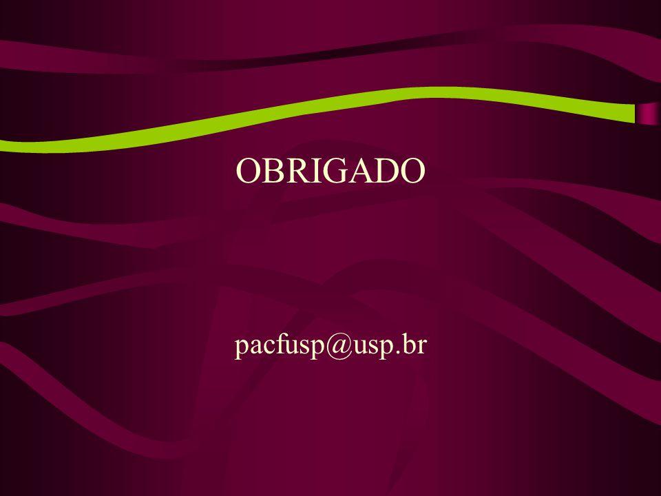 OBRIGADO pacfusp@usp.br
