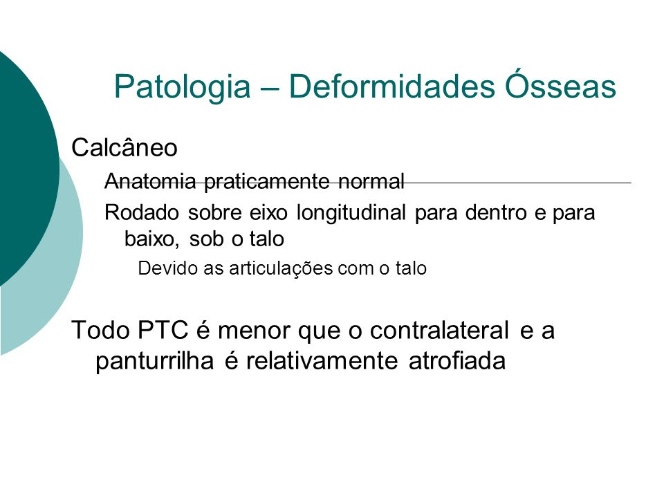 Patologia – Deformidades Ósseas
