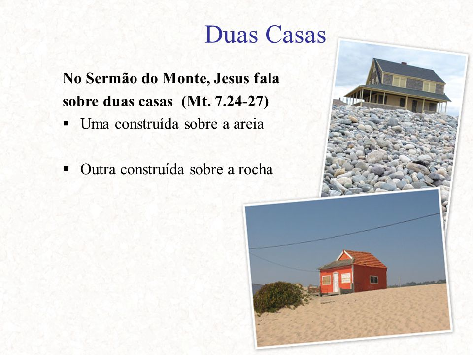 Duas Casas No Sermão do Monte, Jesus fala
