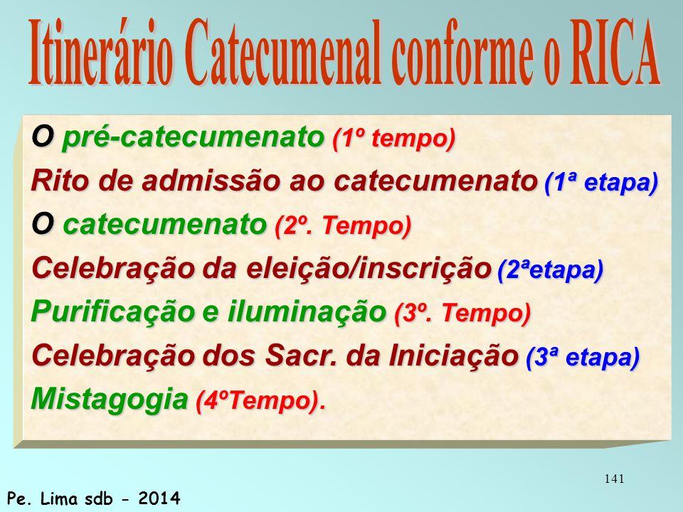 Itinerário Catecumenal conforme o RICA