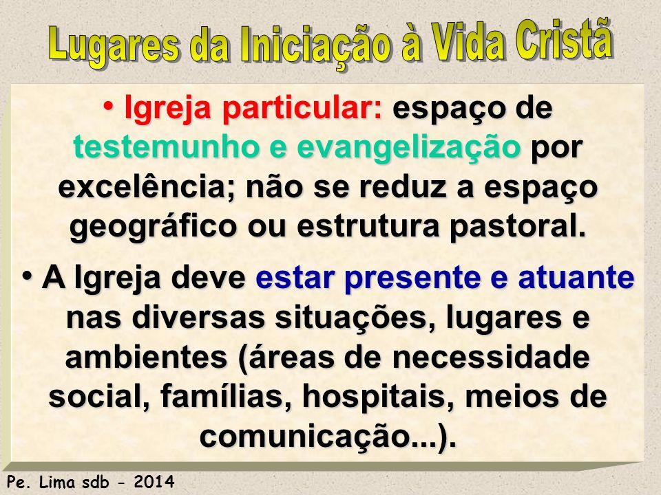 Lugares da Iniciação à Vida Cristã