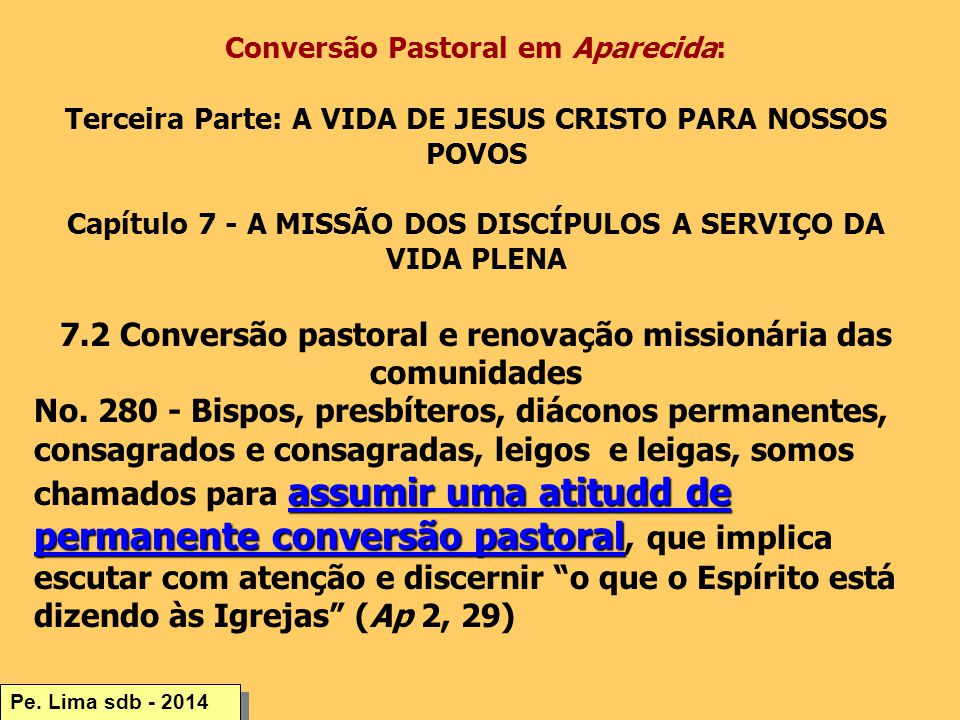 7.2 Conversão pastoral e renovação missionária das comunidades