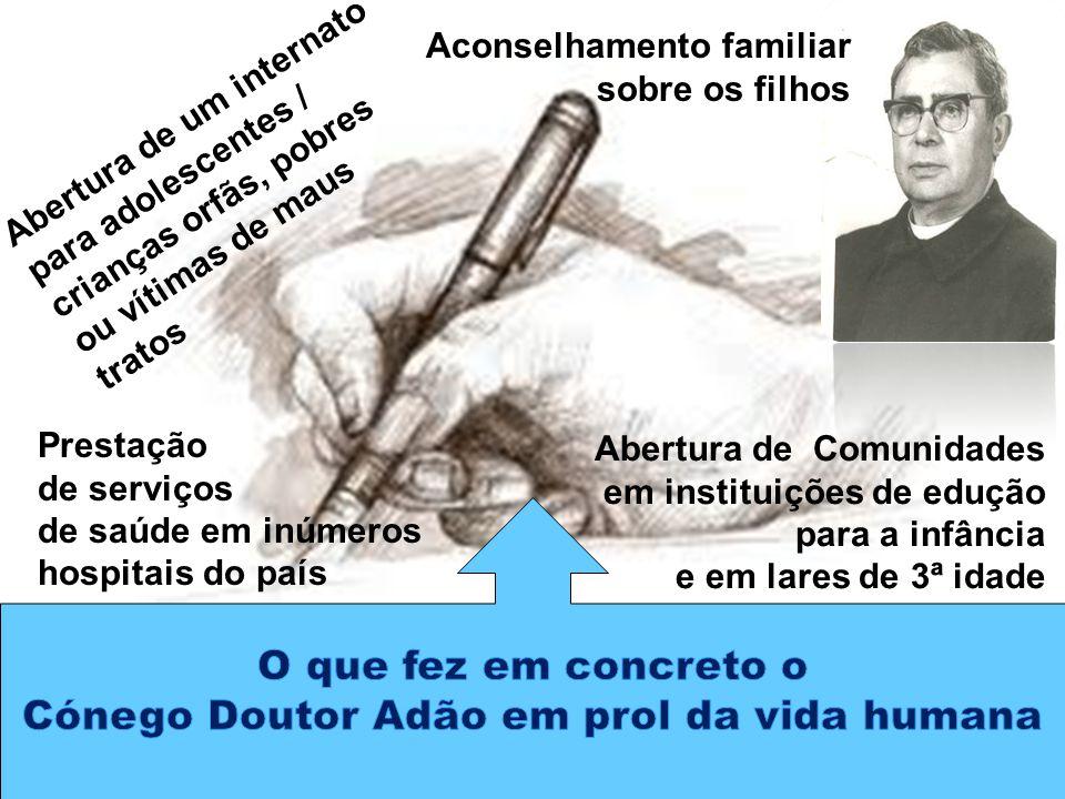 Cónego Doutor Adão em prol da vida humana