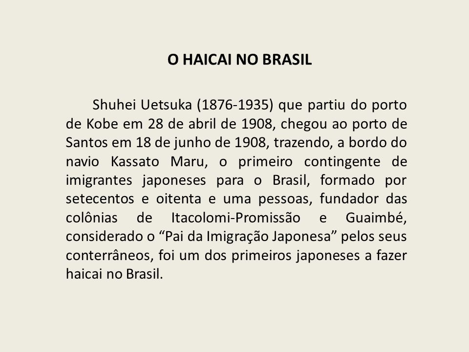 O HAICAI NO BRASIL