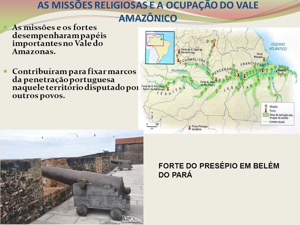 AS MISSÕES RELIGIOSAS E A OCUPAÇÃO DO VALE AMAZÔNICO
