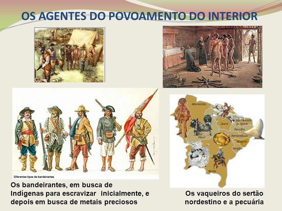 OS AGENTES DO POVOAMENTO DO INTERIOR