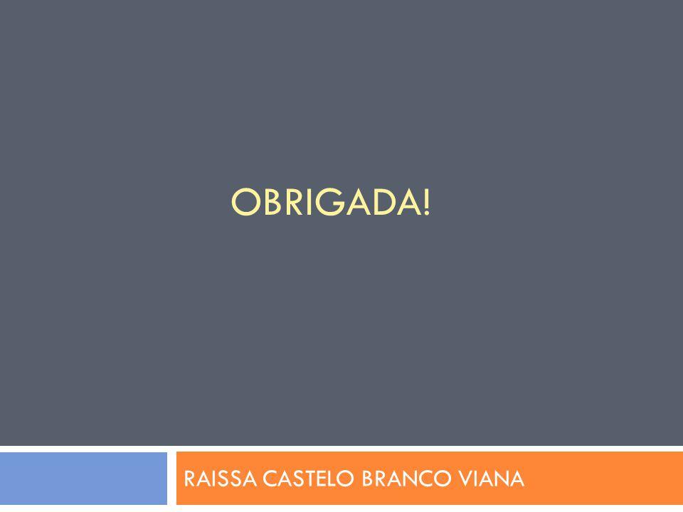 RAISSA CASTELO BRANCO VIANA