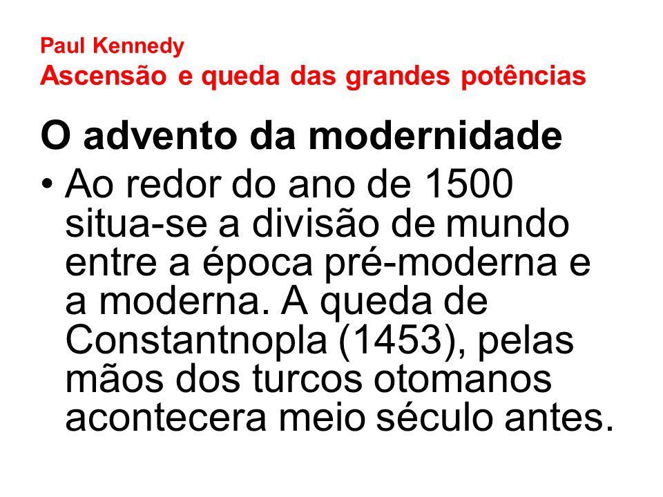 Paul Kennedy Ascensão e queda das grandes potências